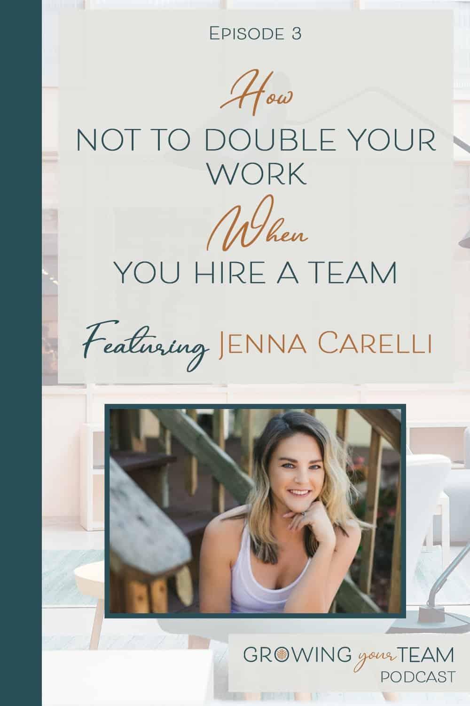 Jenna Carelli, Growing You Team Podcast, Jamie Van Cuyk, Small Business