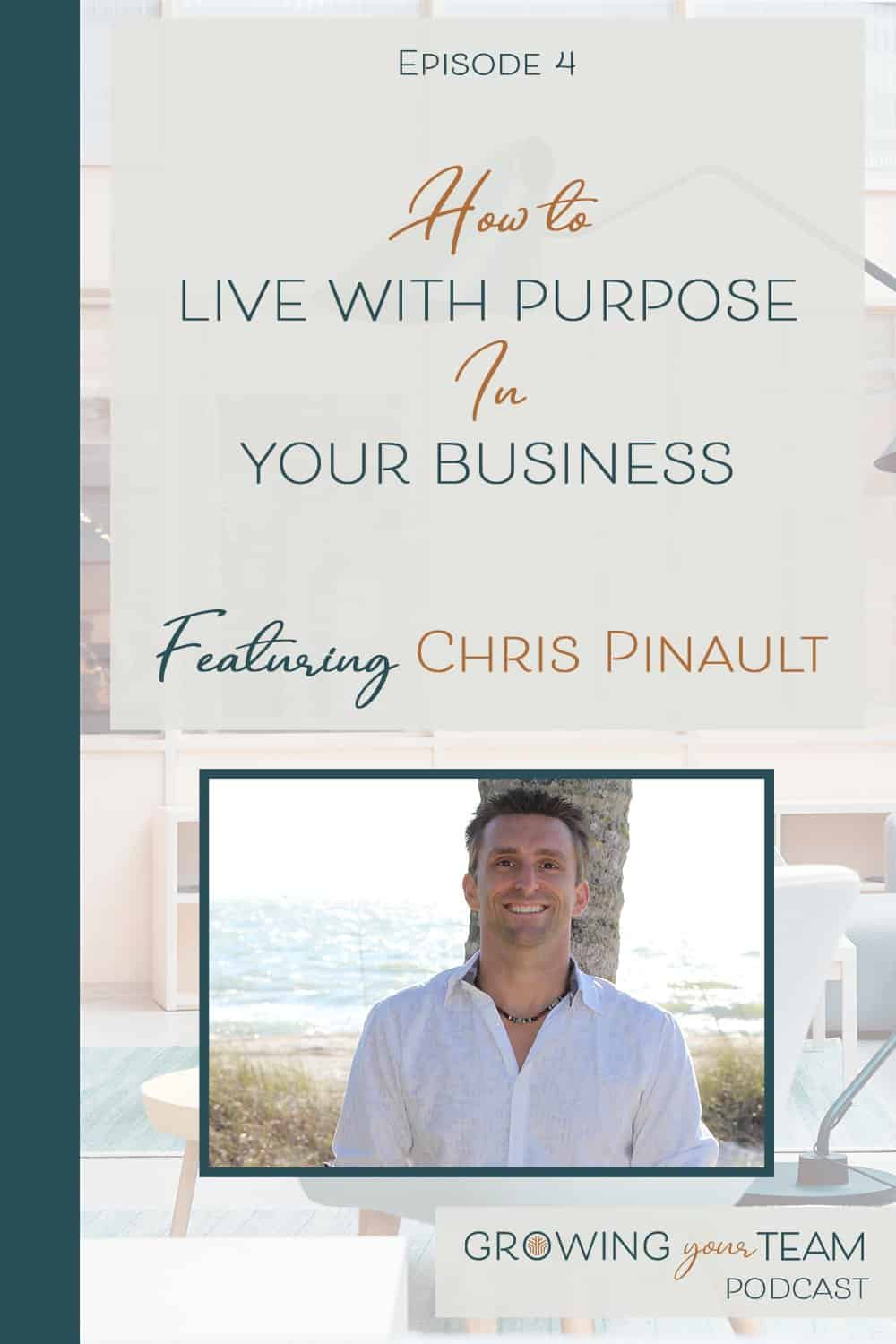 live with purpose, Growing You Team Podcast, Jamie Van Cuyk, Small Business