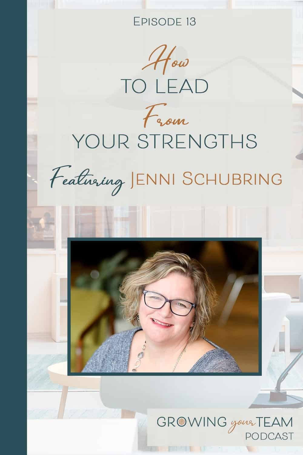Jenni Schubring, Growing You Team Podcast, Jamie Van Cuyk, Small Business