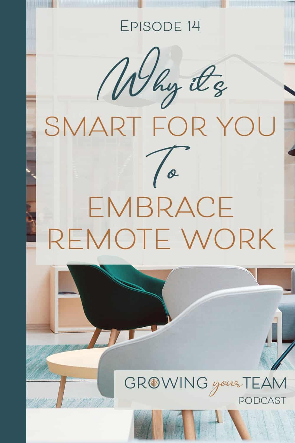 Remote Work, Growing You Team Podcast, Jamie Van Cuyk, Small Business