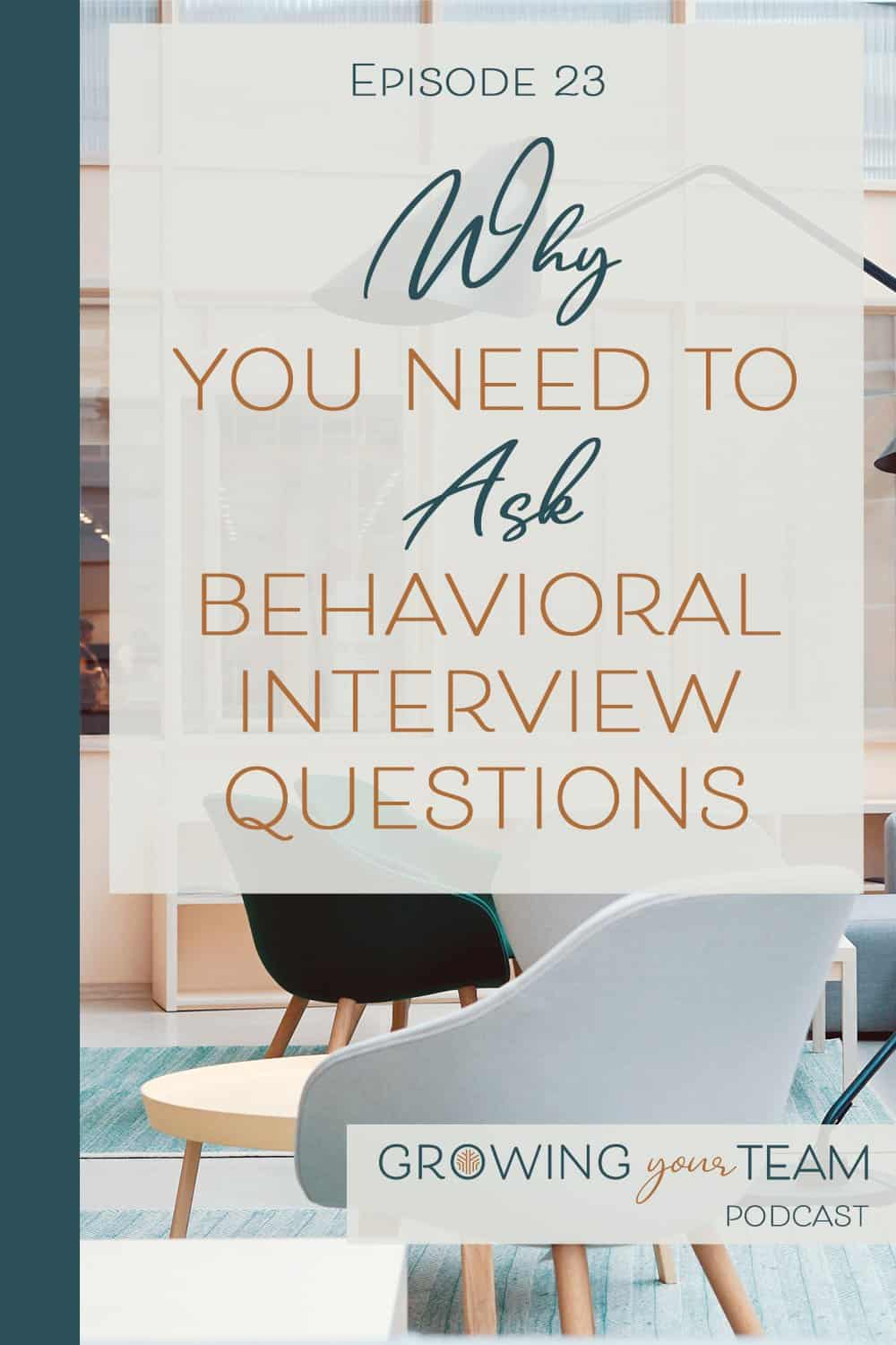 behavioral interview questions, Growing You Team Podcast, Jamie Van Cuyk, Small Business