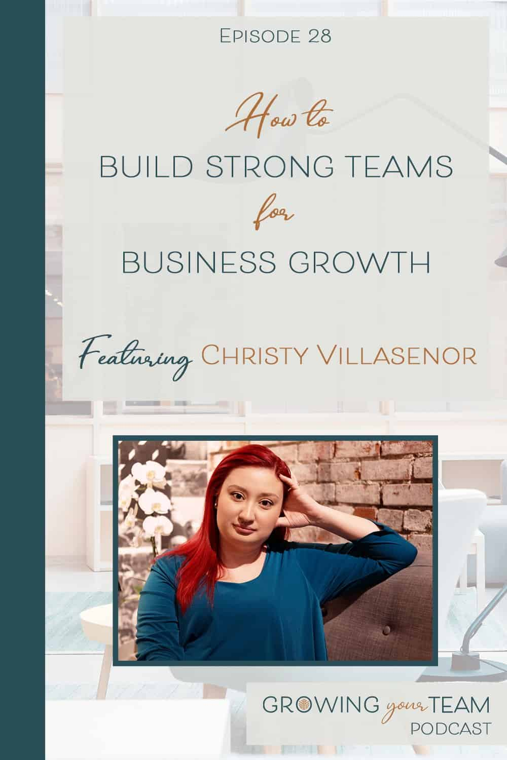 Christy Villasenor, Growing You Team Podcast, Jamie Van Cuyk, Small Business