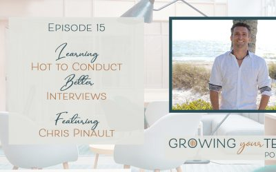 Ep15 – Learning How to Conduct Better Interviews with Chris Pinault