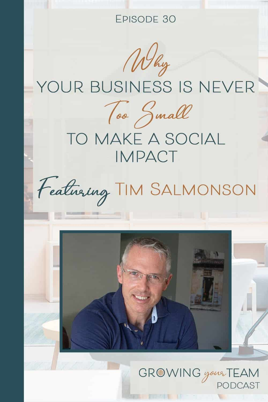 Tim Salmonson, Growing You Team Podcast, Jamie Van Cuyk, Small Business