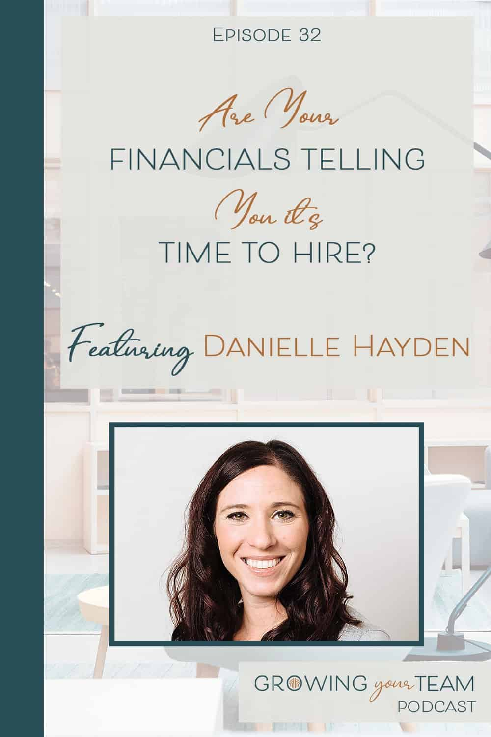 Danielle Hayden, Growing You Team Podcast, Jamie Van Cuyk, Small Business