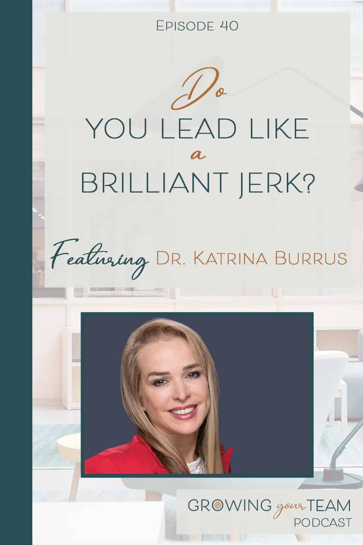 Dr. Katrina Burrus, Growing You Team Podcast, Jamie Van Cuyk, Small Business