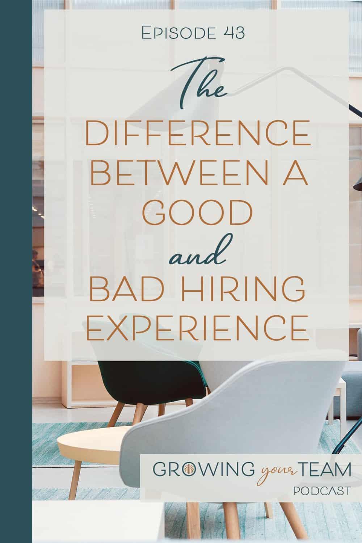 Bad Hiring Experience, Growing You Team Podcast, Jamie Van Cuyk, Small Business
