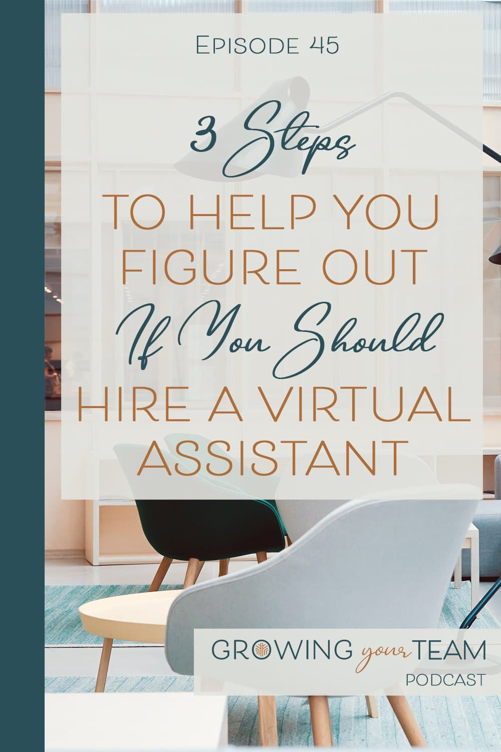 Hire a Virtual Assistant, Growing You Team Podcast, Jamie Van Cuyk, Small Business