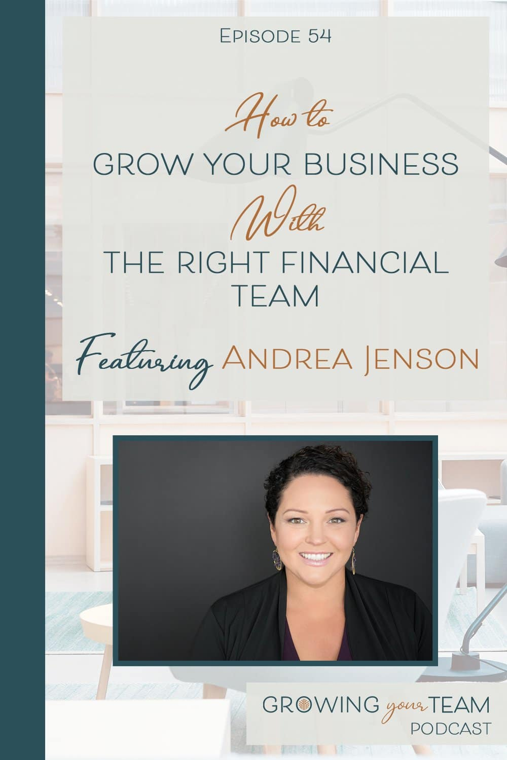 Andrea Jenson, Growing You Team Podcast, Jamie Van Cuyk, Small Business