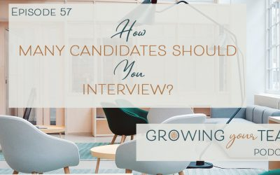 Ep57 – How Many Candidates Should You Interview?