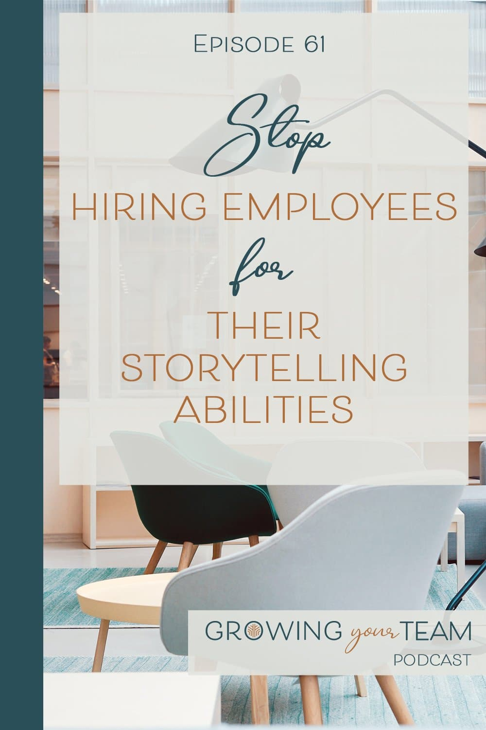 Hiring Employees for Their Storytelling Abilities, Growing You Team Podcast, Jamie Van Cuyk, Small Business