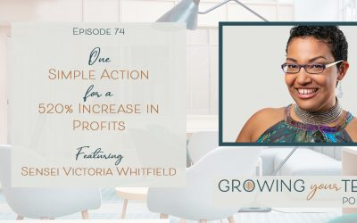 Ep74 – One Simple Action for a 520% Increase in Profits with Sensei Victoria Whitfield