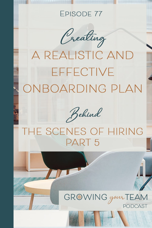 Effective Onboarding Plan, Growing You Team Podcast, Jamie Van Cuyk, Small Business