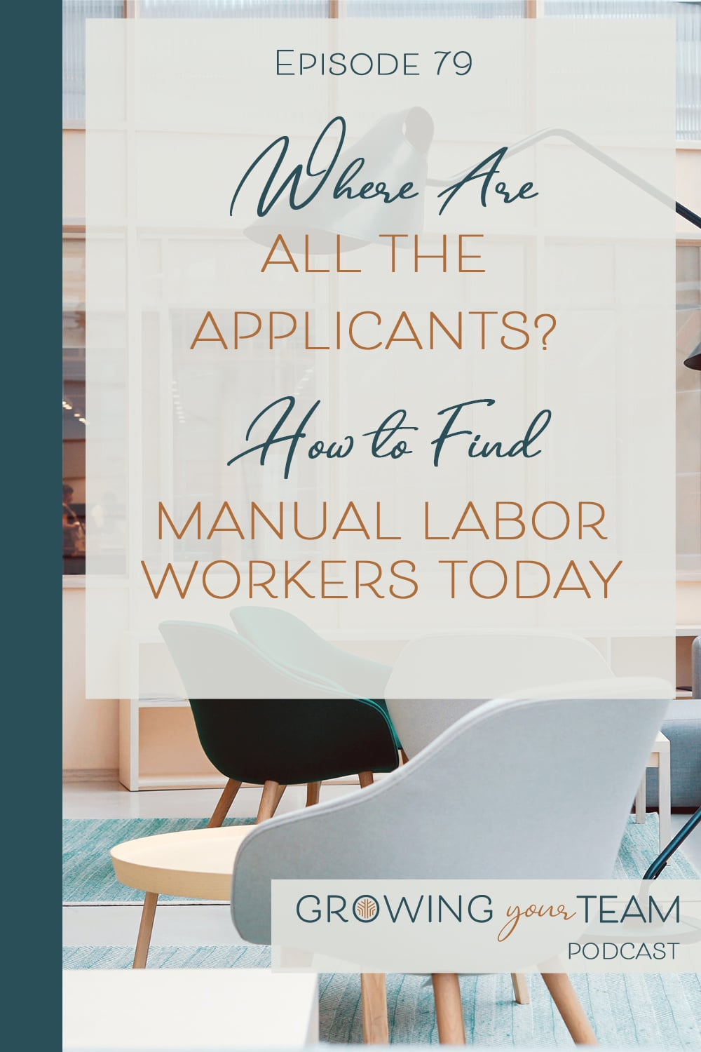 Find Manual Labor Workers, Growing You Team Podcast, Jamie Van Cuyk, Small Business