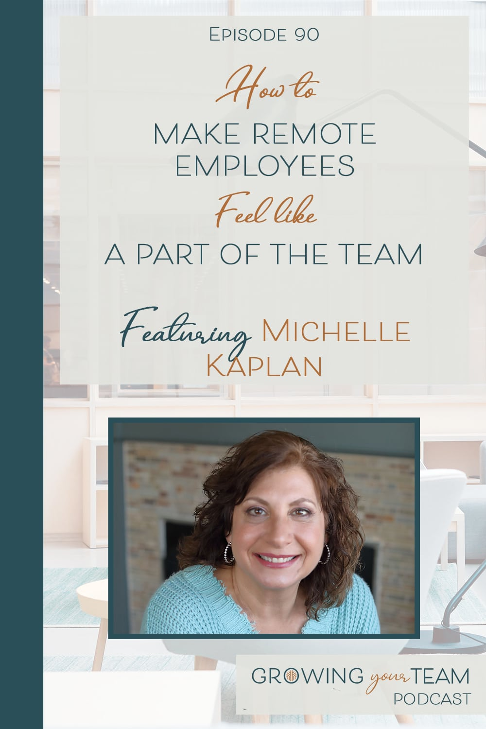 Michelle Kaplan, Growing Your Team Podcast, Jamie Van Cuyk, Small Business